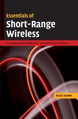 Essentials of Short Range Wireless by Nick Hunn